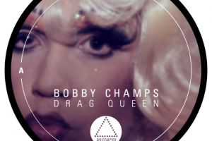 Bobby Champs – Drag Queen 12″