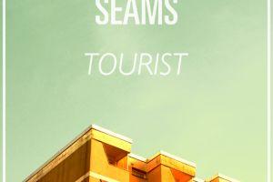 Seams – Tourist
