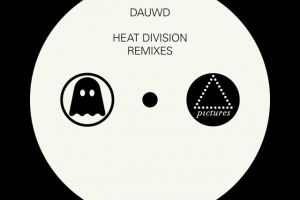 PICT018 Dauwd – Heat Division Remixes